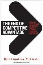 The End of Competitive Advantage: How to Keep Your Strategy Moving as Fast as