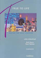 True to Life Upper-Intermediate Class book, Gairns, Ruth & Redman, Stuart, Used;