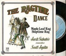 "JORDI SABATES 7"" SPAIN 45 THE RAGTIME DANCE MAPLE LEAF RAG SCOTT JOPLIN Raro !!"
