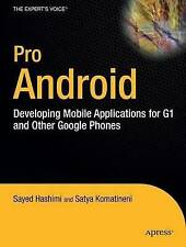 Pro Android by Komatineni, Satya, Hashimi, Sayed