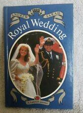 Ladybird book. Prince Andrew , Sarah Ferguson Royal Wedding.1986. 1st Edition