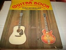 The Guitar Book by Tom Wheeler (1974) First Edition Harper & Row