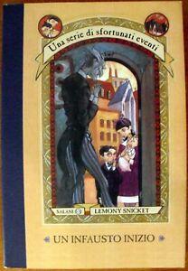 Una serie di sfortunati eventi Un infausto inizio fantasy ragazzi Lemony Snicket