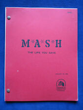 ORIGINAL MASH COMPLETE TV SCRIPT 'THE LIFE YOU SAVE' by ALAN ALDA From Orig Crew