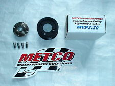 03-04 Cobra 99-04 F-150 Lightning Metco 2.7 2.70 Eaton supercharger pulley M112