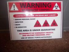 FUNNY A5 ZOMBIE WARNING RE-ANIMATED CORPSES SIGN