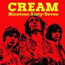 Cream (Eric Clapton, Jack Bruce, Ginger Baker) Nineteen Sixty-Seven CD