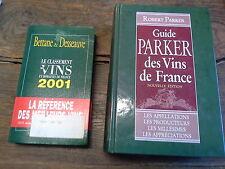 Le classement des vins et domaine de France 2001 + Guide Parker des vins France