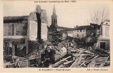 VILLEMUR 1930 inondations 8 place saint-jean éd bouzin