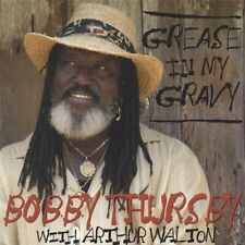 Bobby Thursby - Grease in My Gravy [CD]  New Sealed Ships 1st Class