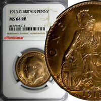 GREAT BRITAIN George V Bronze 1913 1 Penny NGC MS64 RB GEM BU  S-4051, KM# 810