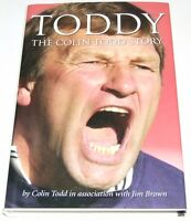 Toddy : The Colin Todd Story by Colin Todd (Hardback 2008) NEW BOOK Free pp