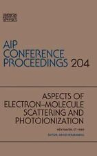 Electron-Molecule Scattering and Ionization (AIP Conference Proceedings)