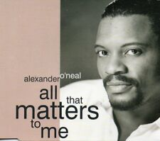 ALEXANDER O'NEAL - ALL THAT MATTERS TO ME        *CD SINGLE*