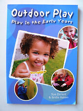 Outdoor Play - Early Years Learning Framework by Bridie Raban, Sue Durant (2011)