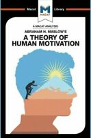An Analysis of Abraham H. Maslow's A Theory of Human Motivation 9781912127801