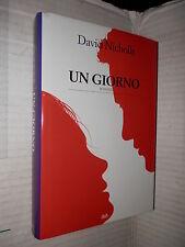 UN GIORNO David Nicholls Marco Rossari e Lucio Trevisan 2010 libro romanzo di