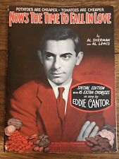 Antique Vtg 1931~Now'S The Time To Fall In Love~Sheet Music~Special Edition