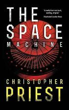 The Space Machine (Valancourt 20th Century Classics) by Christopher Priest...
