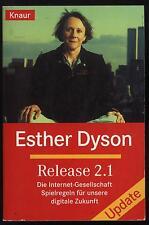 Esther Dyson Release 2.1 Internet Gesellschaft Spelregeln digitale Zukunft