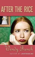 After the Rice - Acceptable - French, Wendy - Mass Market Paperback