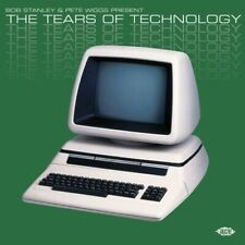 Bob Stanley & Pete Wiggs Present The Tears Of Technology / Various [Ne