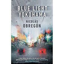 Blue Light Yokohama, Obregón, Nicolás, New