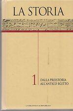 LA STORIA - DALLA PREISTORIA ALL'ANTICO EGITTO - Vol. 1
