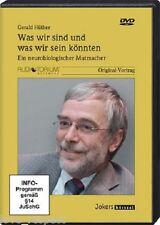 DVD, WAS WIR SIND UND WAS WIR SEIN KÖNNTEN, neurobiologischer Mutmacher, Hüther