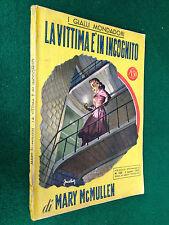 Mary McMULLEN - LA VITTIMA E' IN INCOGNITO ,  il Giallo Mondadori n. 183 (1952)