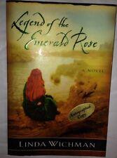 Signed !! Legend of the Emerald Rose: A Novel Linda Wichman EUC