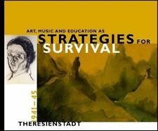Art, Music and Education as Strategies for Survival:: ** Brand New **