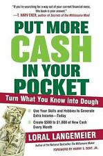 Put More Cash in Your Pocket: Turn What You Know into Dough, Langemeier, Loral,