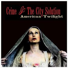 Crime and The City Solution - American Twilight [CD]