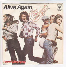 """CHICAGO Vinyle 45 tours SP 7"""" ALIVE AGAIN - LOVE WAS NEW - CBS 6787 STEREO RARE"""