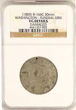 1800 George Washington Funeral Urn Medal B-166C NGC VG Details Certified JY665