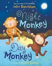 Night Monkey, Day Monkey by Lucy Richards, Julia Donaldson (Board book, 2016)
