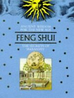 Feng Shui Ancient Wisdom For The New Age The Secrets of Harmony Book