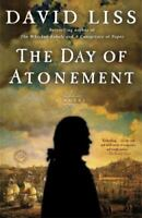 The Day of Atonement: A Novel [Benjamin Weaver] by Liss, David , Paperback