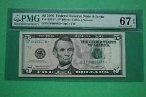 2006 $5 Fr 1993-F* Atlanta 67 EPQ Superb Gem Uncirculated