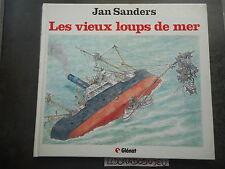 ELDORADODUJEU > BD - LES VIEUX LOUPS DE MER De JAN SANDERS - GLENAT EO 1985 TBE-