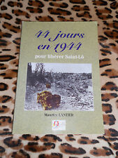 44 JOURS EN 1944 pour libérer Saint-Lô - Maurice Lantier - 1994
