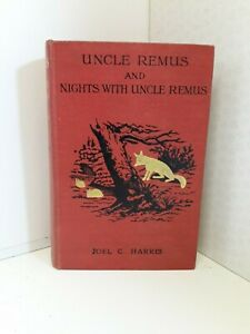 JOEL C HARRIS --- UNCLE REMUS AND NIGHTS WITH UNCLE REMUS --- ANTIQUE BOOK