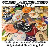 Mixed Lots of Vintage Badges - 1970s - 1980s - 1990s - Advertising Plus More