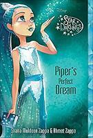 Star Darlings Piper's Perfect Dream by Zappa, Shana Muldoon, Zappa, Ahmet