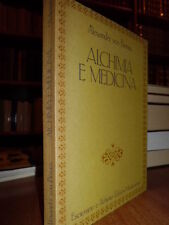 Alchimia e Medicina - Alexander von Bernus  1987