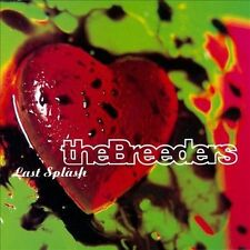 The Breeders : Last Splash by the Breeders (1993) CD - FREE Shipping