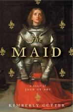 The Maid: A Novel of Joan of Arc 9780547427522 by Cutter, Kimberly