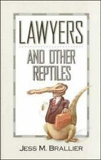 Lawyers and Other Reptiles, Jess M. Brallier, 0809239191, Book, Good