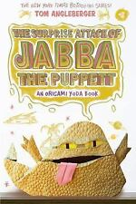 Origami Yoda: The Surprise Attack of Jabba the Puppett : An Origami Yoda Book...